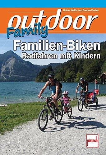 outdoor-Family - Familien-Biken: Radfahren mit Kindern -