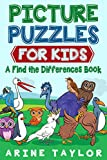 Picture Puzzles for Kids: A Find the Differences Book (Activity Books for Kids Ages 4-8 1)
