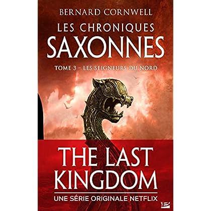 Les Seigneurs du Nord: Les Chroniques saxonnes, T3