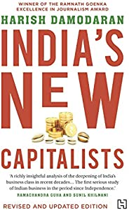 India's New Capitalists: Caste, Business, and Industry in a Modern Na