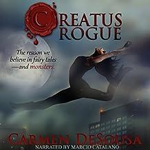 Creatus Rogue: Creatus Series, Volume 2