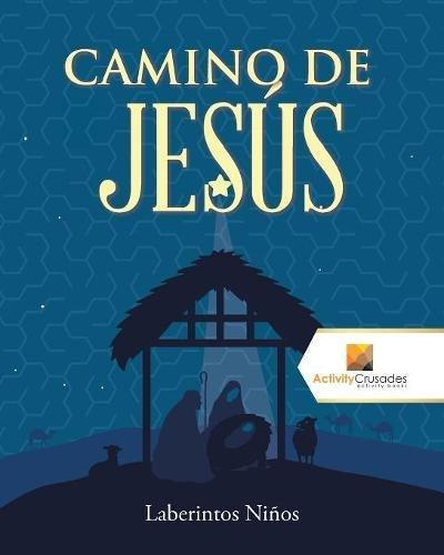 Camino De Jesús: Laberintos Niños por Activity Crusades