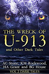 The Wreck of U-913: and Other Dark Tales
