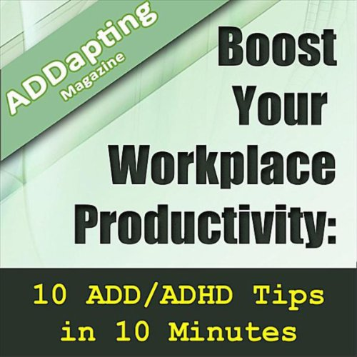 Baldwin Magazin (Boost Your Workplace Productivity: 10 Add/Adhd Tips In 10 Minutes (feat. Media Baldwin))