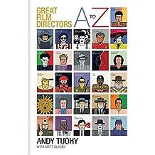 A-Z Great Film Directors (A-Z Great Modern series)