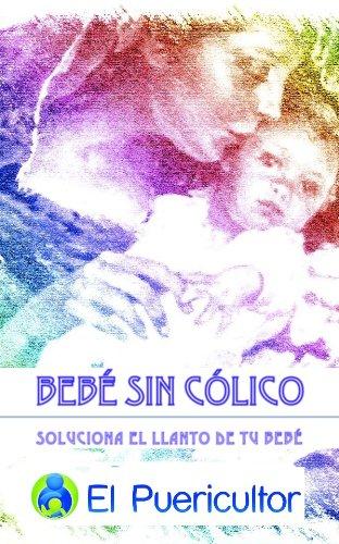 Bebé sin Cólico por Jesús Garrido García