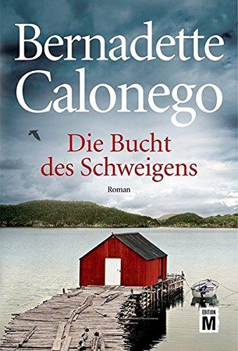 Buchseite und Rezensionen zu 'Die Bucht des Schweigens' von Bernadette Calonego