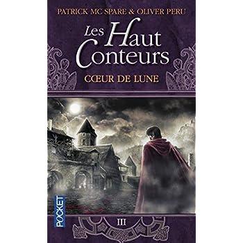 Les Haut-Conteurs, tome 3 : Coeur de Lune
