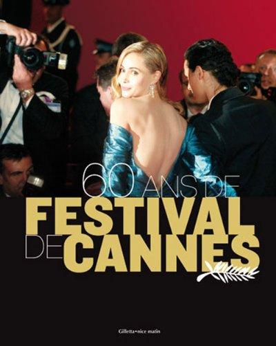 60 Ans de Festival de Cannes