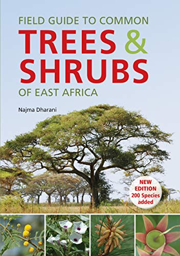Field Guide to Common Trees & Shrubs of East Africa (English Edition) -