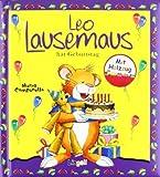 Leo Lausemaus hat Geburtstag (Set) von Casalis. Anna (2010) Sondereinband