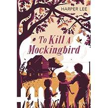 To Kill a Mockingbird (Vintage Childrens Classics) by Harper Lee (2015-05-21)