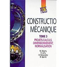 Précis de construction mécanique - Tome 3