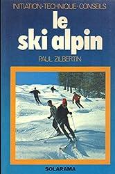 Le ski alpin / initiation, technique, conseils
