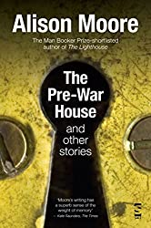 The Pre-War House and Other Stories