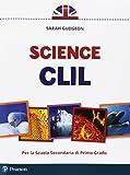 Science. CLIL. Per la Scuola media. Con espansione online