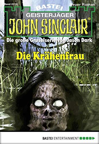 John Sinclair 2112 - Horror-Serie: Die Krähenfrau