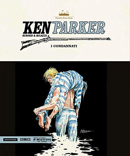 I condannati. Ken Parker par Giancarlo Berardi