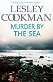 Murder by the Sea (A Libby Sarjeant Murder Mystery Book 4)