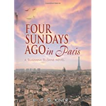 Four Sundays Ago in Paris: A Susanna Sloane Novel