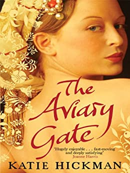 The Aviary Gate by [Hickman, Katie]