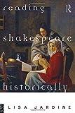 Reading Shakespeare Historically