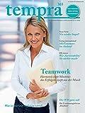 tempra365 - Das Magazin fürs Office Management | Nr. 2 | Sommer 2014: Teamwork- Harmonie statt Misstöne: das Erfolgskonzept aus der Musik & Was ist mir ein Aufstieg wert?