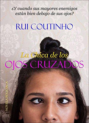 La Chica de los Ojos Cruzados