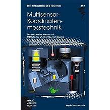 Multisensor-Koordinatenmesstechnik (Die Bibliothek der Technik (BT))