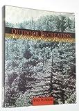 Outdoor Recreation: An Interdisciplinary Perspective