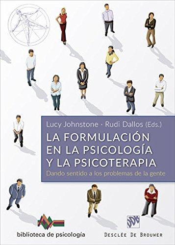 Formulacion en la psicologia y psicoterapia, la (Biblioteca de Psicología) por Lucy Johnstone