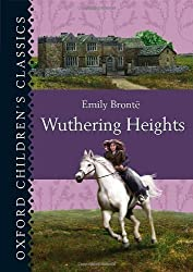 Wuthering Heights (Oxford Children's Classics) by Emily Bronte (2013-06-10)