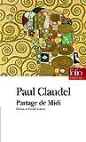 Partage de Midi : Version de 1906 suivie de deux versions primitives inédites et de lettres, également inédites, à Ysé: Drame