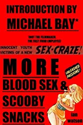 More Blood Sex & Scooby Snacks
