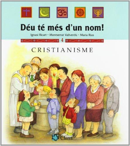 Cristianisme (Déu té més d'un nom!) por Montserrat Vallverdú