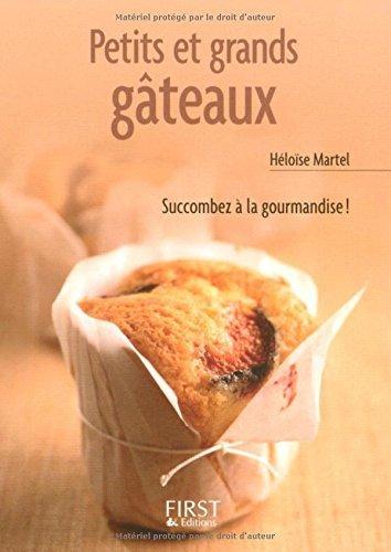 Petits et grands gâteaux par Héloïse Martel
