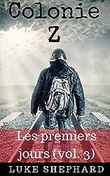 Colonie Z : Les premiers jours (vol. 3)