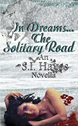 In Dreams... The Solitary Road