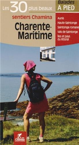 Charente-maritime les 30 plus beaux sentiers