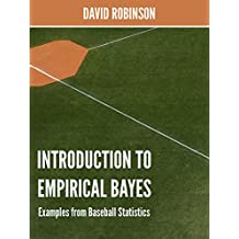 Introduction to Empirical Bayes: Examples from Baseball Statistics (English Edition)