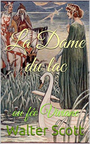 La Dame du lac: ou fée Viviane par Walter  Scott