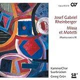 Rheinberger: Missa et Motetti (Musica sacra IX) -