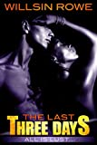 The Last Three Days (Lust In Me Book 1)