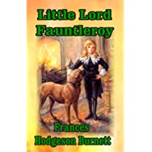 LITTLE LORD FAUNTLEROY (non illustrated) (English Edition)