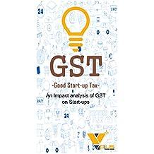 GST : Good Startup Tax
