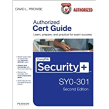 CompTIA Security+ SY0-301 Cert Guide (2nd Edition) 2nd edition by Prowse, David L. (2012) Hardcover