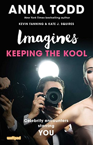 Imagines: Keeping the Kool (Imagines: Celebrity Encounters Starring You) (English Edition)