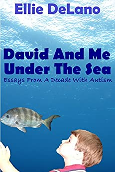 under the sea essay Buy david and me under the sea: essays from a decade with autism: read 3 kindle store reviews - amazoncom from the community amazon try prime kindle store go search en hello  david and me under the sea: essays from a decade with autism kindle edition.