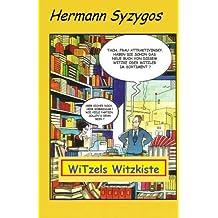 WiTzels Witzkiste: Gesammelte .... (Witzbuecher)