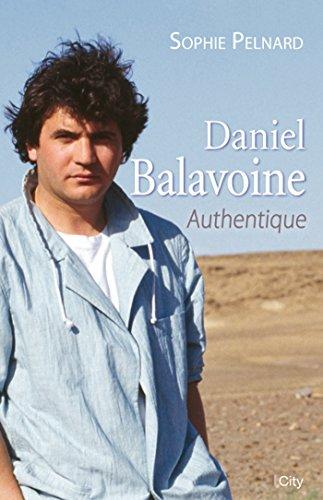 Daniel Balavoine, authentique